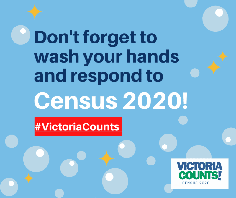Don't forget to wash your hands and respond to the 2020 Census!